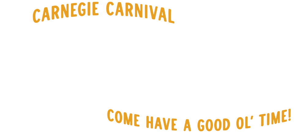 Carnegie Carnival Visitor Information - Come have a good old time